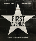 First Avenue: Minnesota's Mainroom Cover Image
