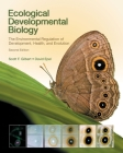 Ecological Developmental Biology: The Environmental Regulation of Development, Health, and Evolution Cover Image