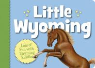 Little Wyoming (My Little State) Cover Image
