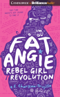 Fat Angie: Rebel Girl Revolution Cover Image