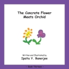 The Concrete Flower Meets Orchid: Book Thirteen Cover Image