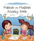 Makkah and Madinah Activity Book (Discover Islam Sticker Activity Books) Cover Image