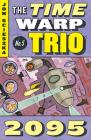 2095 #5 (Time Warp Trio #5) Cover Image