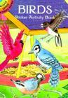 Birds Sticker Activity Book (Dover Little Activity Books) Cover Image