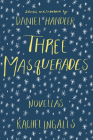 Three Masquerades Cover Image
