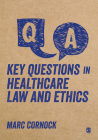 Key Questions in Healthcare Law and Ethics Cover Image