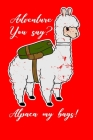 Alpaca My Bags: Blank Lined Notebook for Llama Lovers - 6x9 Inch - 120 Pages Cover Image