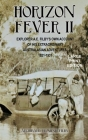 Horizon Fever II - LARGE PRINT: Explorer A E Filby's own account of his extraordinary Australasian Adventures, 1921-1931 Cover Image