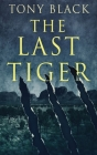 The Last Tiger Cover Image