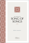 The Book of Song of Songs (2020 Edition): Divine Romance (Passion Translation) Cover Image