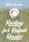 Rooting for Rafael Rosales Cover Image