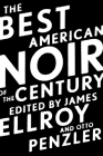 The Best American Noir of the Century (The Best American Series ®) Cover Image