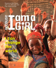 Because I Am a Girl: I Can Change the World Cover Image