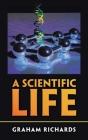 A Scientific Life Cover Image