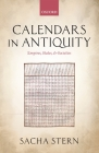 Calendars in Antiquity: Empires, States, and Societies Cover Image