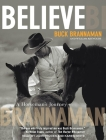 Believe: A Horseman's Journey Cover Image