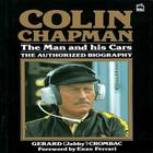 Colin Chapman, the Man and His Cars: The Authorized Biography Cover Image