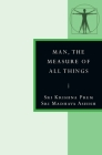 Man, the Measure of All Things: In the Stanzas of Dzyan Cover Image