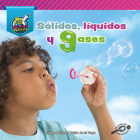 Sólidos, Líquidos, Y Gases: Solids, Liquids, and Gases Cover Image