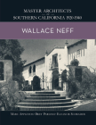 Wallace Neff: Master Architects of Southern California 1920-1940 Cover Image