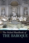 The Oxford Handbook of the Baroque Cover Image