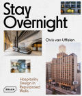 Stay Overnight: Hospitality Design in Repurposed Spaces Cover Image