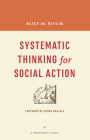 Systematic Thinking for Social Action (Brookings Classic) Cover Image