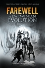 Farewell to Darwinian Evolution: Exposition of God's Creation Patent and Seal Cover Image