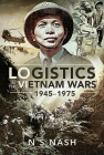 Logistics in the Vietnam Wars, 1945-1975 Cover Image