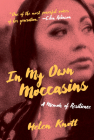In My Own Moccasins: A Memoir of Resilience (Regina Collection #13) Cover Image