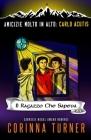 Il Ragazzo Che Sapeva (Carlo Acutis) Cover Image