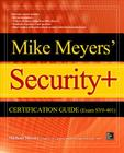 Mike Meyers' Comptia Security+ Certification Guide (Exam Sy0-401) (Certification Press) Cover Image