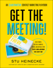 Get the Meeting!: An Illustrative Contact Marketing Playbook Cover Image