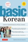 Basic Korean: Learn to Speak Korean in 19 Easy Lessons (Companion Online Audio and Dictionary) Cover Image