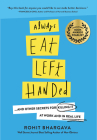 Always Eat Left Handed: 15 Surprising Secrets for Killing It at Work and in Real Life Cover Image