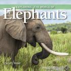Exploring the World of Elephants Cover Image
