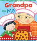Grandpa and Me: Grandpa and Me Cover Image