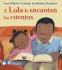 A Lola le encantan los cuentos Cover Image