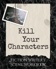Kill Your Characters Cover Image
