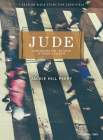 Jude - Teen Girls' Bible Study Book: Contending for the Faith in Today's Culture Cover Image