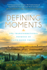 Defining Moments: The Transformational Promises of Faith Based Travel Cover Image
