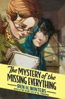 The Mystery of the Missing Everything Cover Image