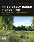 Physically Based Rendering: From Theory to Implementation Cover Image