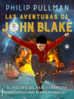 Las Aventuras de John Blake: El Misterio del Barco Fantasma = The Adventures of John Blake: Mystery of the Ghost Ship Cover Image