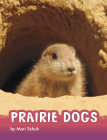 Prairie Dogs (Animals) Cover Image