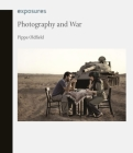 Photography and War (Exposures) Cover Image