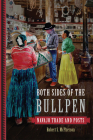 Both Sides of the Bullpen: Navajo Trade and Posts Cover Image