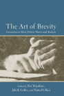 The Art of Brevity: Excursions in Short Fiction Theory and Analysis Cover Image