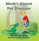 Mack's Almost Pet Dinosaur Cover Image