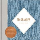 My Grandpa: An Interview Journal Cover Image